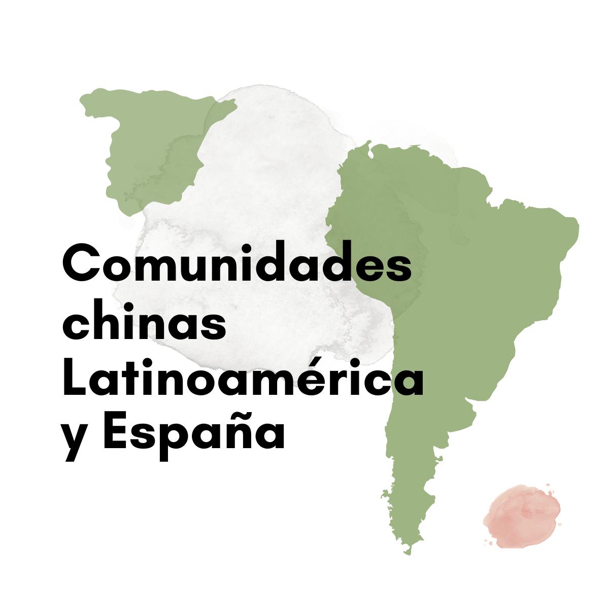Comunidades chinas de Latinoamerica y Espana