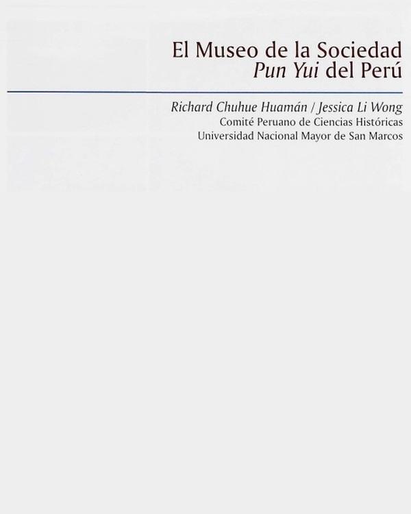 El museo de la Sociedad Punyui del Perú