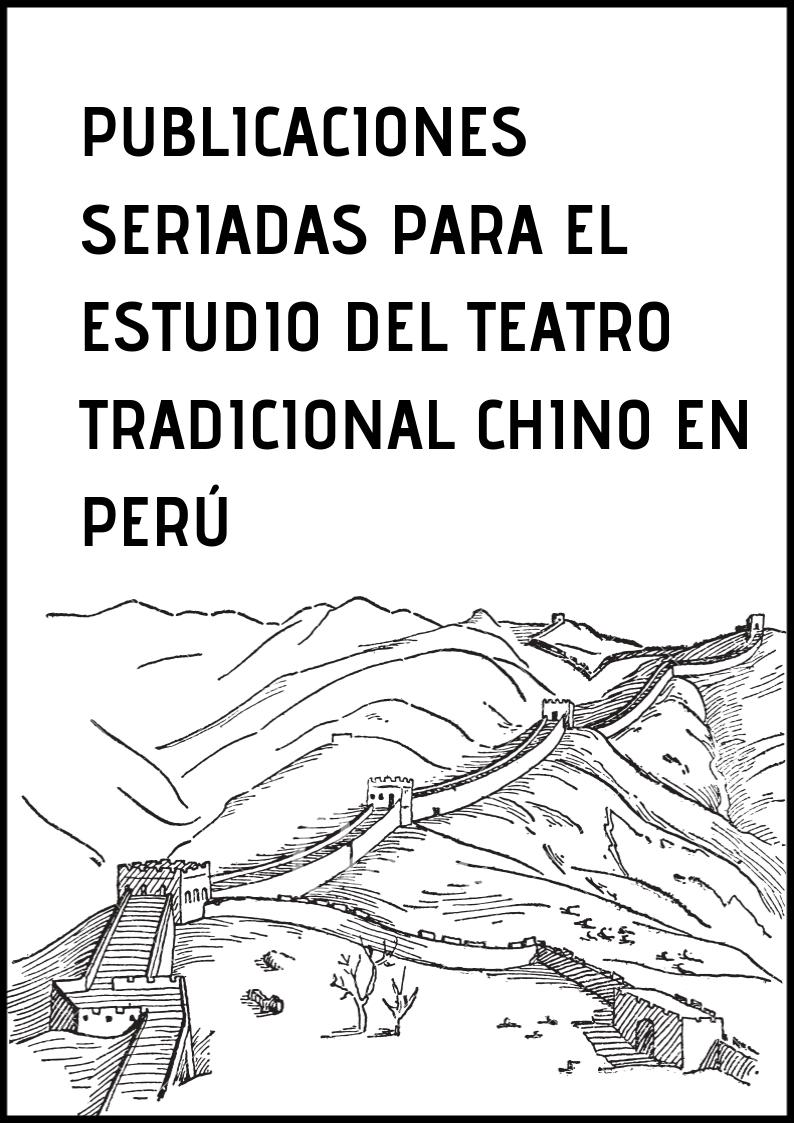 Publicaciones seriadas para el estudio del teatro tradicional chino en Perú